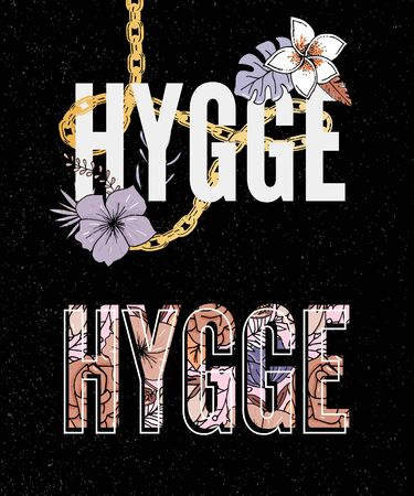 Hygge Slogan. Flowers background Autumn colors theme of hygge lifestyle. Vector 일러스트