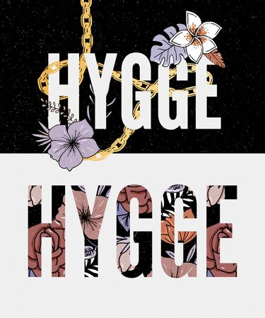 Hygge Slogan. Flowers background Autumn colors theme of hygge lifestyle. Vector Иллюстрация
