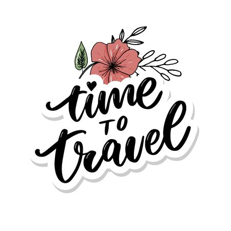 Travel life style inspiration quotes lettering. Motivational typography. Calligraphy graphic design element. Collect moments Old ways wont open new doors. Lets go explore.
