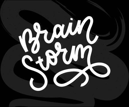 Brainstorm lettering vector calligraphy Typography poster. Vector