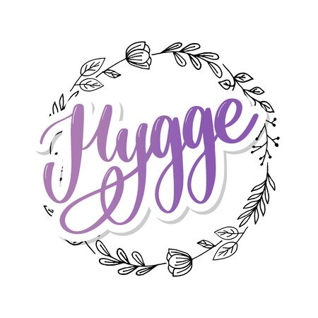 Lets hygge. Inspirational quote for social media and cards. Danish word hygge means cozyness, relax and comfort. Black lettering 向量圖像