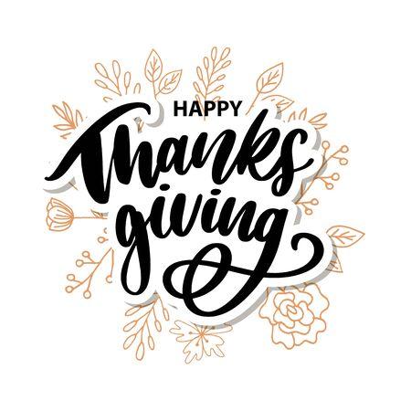 Lettrage de main de brosse de thanksgiving heureux, d'isolement sur le fond blanc. Illustration vectorielle de calligraphie. Peut être utilisé pour la conception de vacances