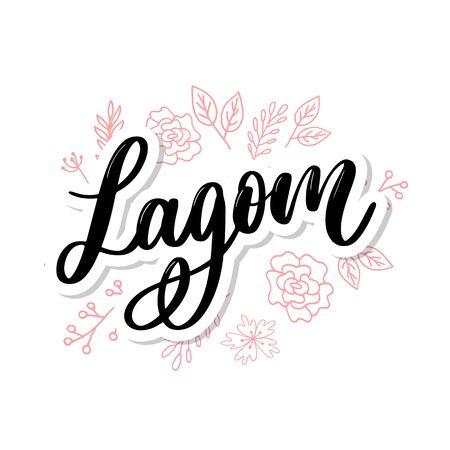 Lagom meaning inspirational handwritten text. Simple scandinavian lifestyle