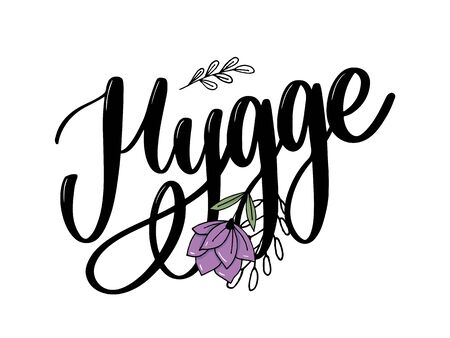 Lets hygge. Inspirational quote for social media and cards. Danish word hygge means cozyness, relax and comfort. Black lettering Ilustração