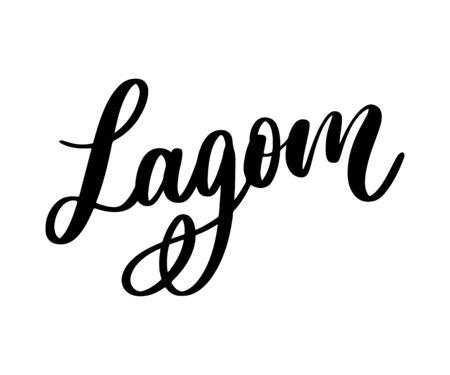 Lagom meaning inspirational handwritten text. Simple scandinavian lifestyle Illustration