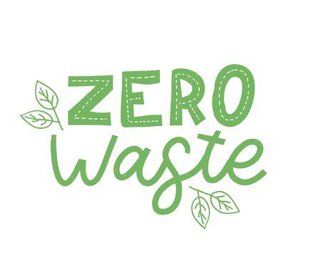 Zero waste. Lettering Text Eco green illustration. Zero waste for concept design. Zero waste, eco friendly concept. Organic waste vector illustration. Ilustração