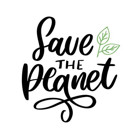 Green save the planet phrase on white background. Typography vector illustration. Lettering business concept. Decoration illustration. Lettering typography Ilustração
