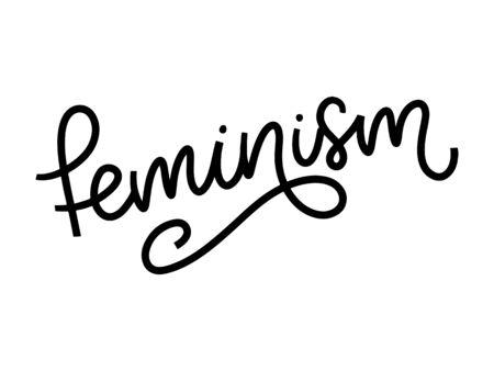 Typographic design. feminism letter. Graphic element. Typography lettering design. Woman motivational slogan.