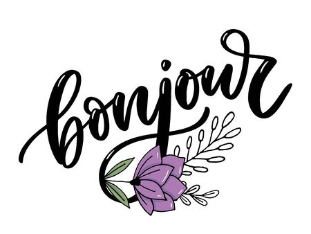 Bonjour inscription. Good day in French. Greeting card with calligraphy. Hand drawn design.