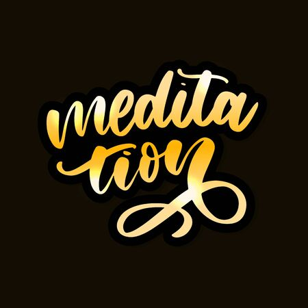 Vector illustration of My Therapy is meditation. Lettering poster for yoga studio and meditation class. Fun letters for greeting and invitation card, t-shirt print Ilustracja