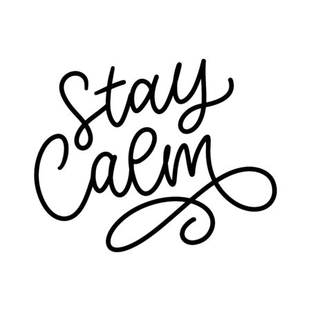 Slogan stay calm quarantine pandemic letter text words calligraphy vector Vector Illustration