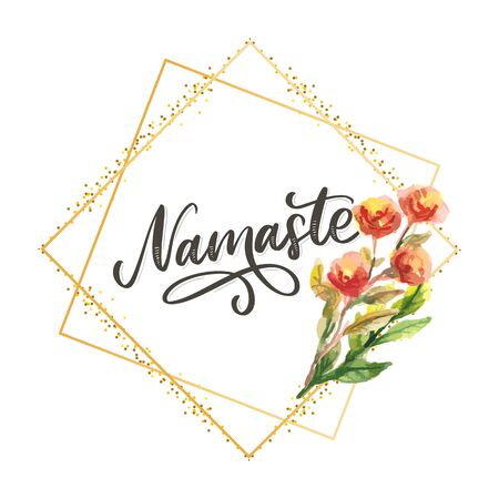 Namaste lettering Indian greeting, Hello in Hindi T shirt hand lettered calligraphic design. Inspirational