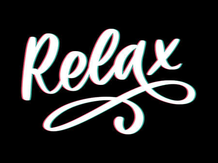 Hand drawn typography lettering phrase Relax isolated on the white background. Fun calligraphy for greeting and invitation card or t-shirt print Vettoriali