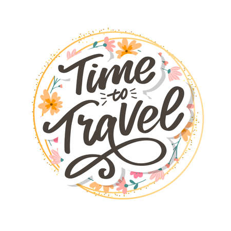 Calligraphic Writing lettering Time to Travel vector illustration