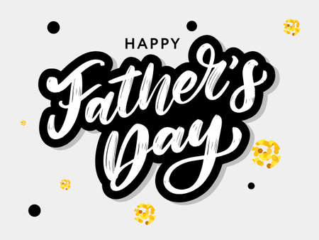 Happy fathers day. Lettering Holiday calligraphy Иллюстрация