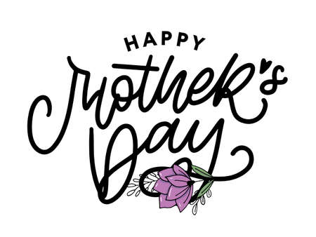 Happy Mothers Day lettering. Handmade calligraphy vector illustration. Mother s day card