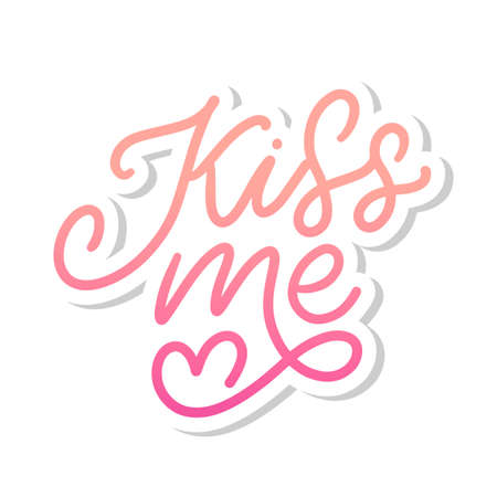 kiss me hand lettering scalable and editable vector