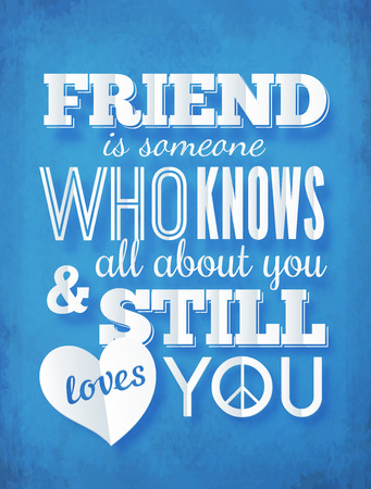 friendship: Typography paper design with quote about friendship