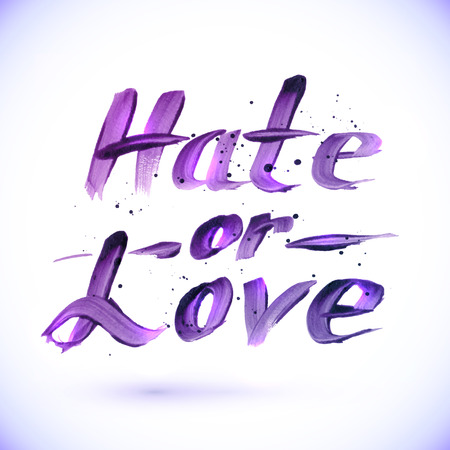 hate: Hate or Love sign, calligraphy vector design