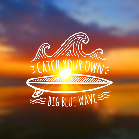 catch: Catch your own big blue wave vector logo on blurred colorful sunset photo background Illustration