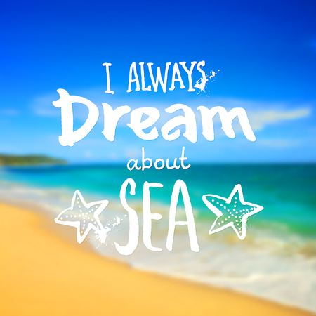 srilanka: I always dream about a sea - vector sign on blurred tropical beach photo background
