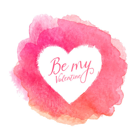 Pink watercolor painted stain with heart shape inside, vector frame with sign Be My Valentine Vectores