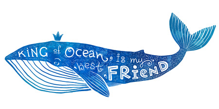 friend: Blue vector whale with lettering - King of Ocean is my best Friend in watercolor style
