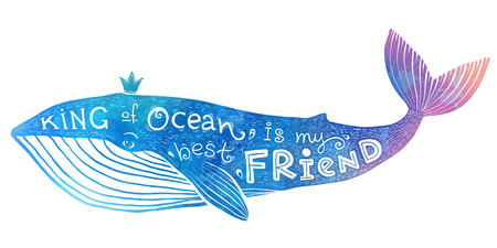 creature: Blue vector whale with lettering - King of Ocean is my best Friend in watercolor style