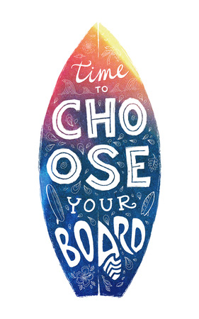short: Colorful grunge surfing board shape with hand-drawn lettering - Time to Choose Your Board Illustration