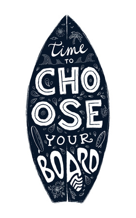 sihlouette: Black grunge surfing board shape with hand-drawn lettering - Time to Choose Your Board Illustration