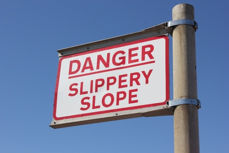 Danger Slippery Slope