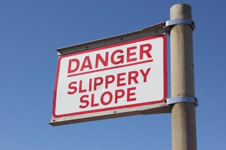 Danger Slippery Slope