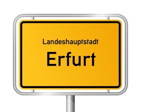 ortseingangsschild: Ortseingangsschild ERFURT vor weißem Hintergrund - Hauptstadt des Bundeslandes Thüringen - Thüringen, Deutschland