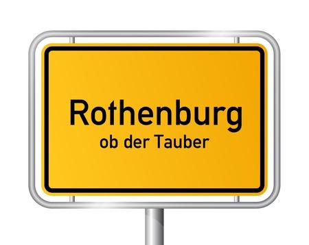 ortseingangsschild: Ortseingangsschild ROTHENBURG OB DER TAUBER vor weißem Hintergrund - Bayern, Bayern, Deutschland