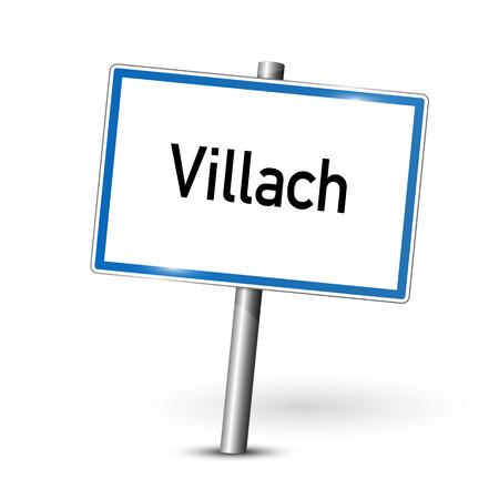 ortseingangsschild: Ortsschild - Villach - Österreich
