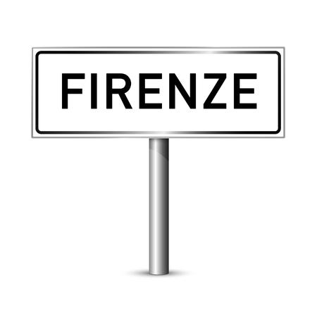 ortseingangsschild: Florenz Italien - Stadt road sign - Signage-Board