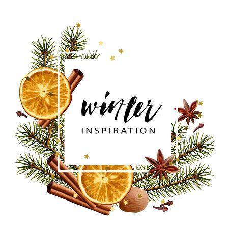 Vector cover template. Fir branches, dry orange slice, cinnamon stick, nutmeg, cloves, anise. Realistic illustration style. Seasonal winter wallpaper.