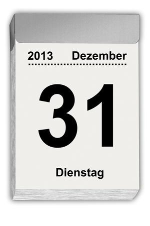 detachable: illustration of a tear off calendar with German sheet  December 31,2013