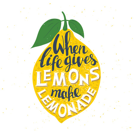 "Hand drawn typography poster. Lemon on white background with inscription ""When life gives you lemons make lemonade"". Inspirational motivation vector illustration."