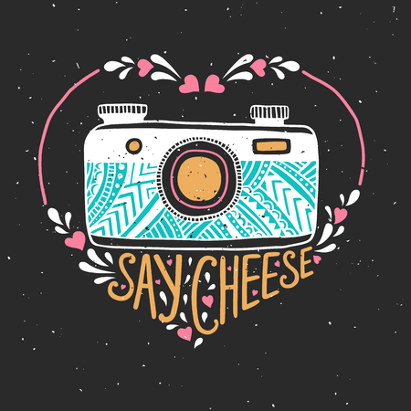 say cheese: Retro photo camera. Hand drawn typography poster. Say cheese. Can be used as a greeting card, bags or t-shirt.