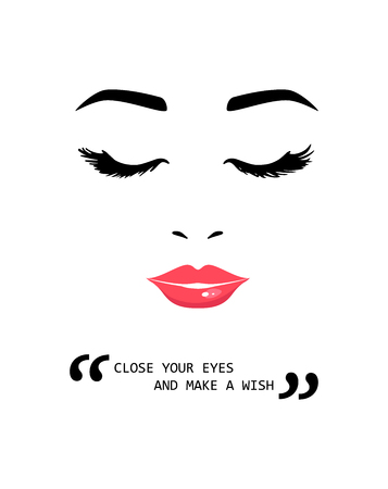Beautiful young woman with closed eyes and Inspiring Motivation Quote. Close your eyes and make a wish. Creative quotes for t-shirt, posters, cards, bags. Vector illustration
