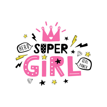 Super Girl Motivational quote on white background. Vector illustration