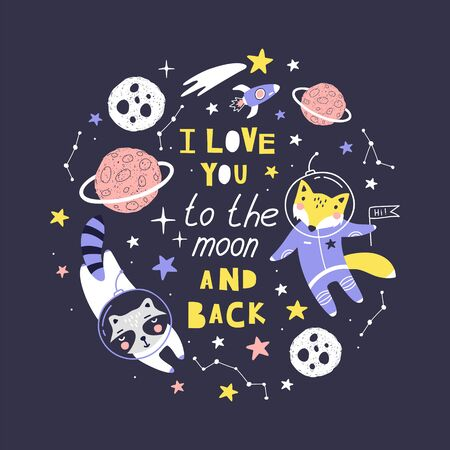 Cute card with fox, raccoon astronaut, planets, stars and comets with phrase l love you to the moon and back. Can be use for typography posters, cards, flyers, banners, baby wears. Vector illustration Stockfoto