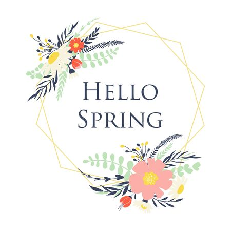 Hello spring. Frame with flowers. Vector illustrations