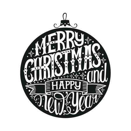 Merry Christmas and Happy New Year. Hand draw lettering. Christmas poster or card. Vector illustrations