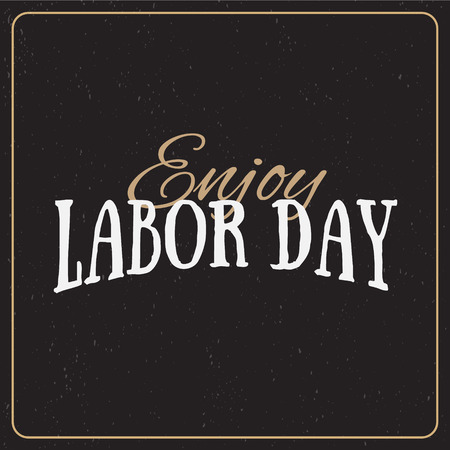 labor: Vector Illustration Labor Day a national holiday of the United States. American Happy Labor Day design poster.