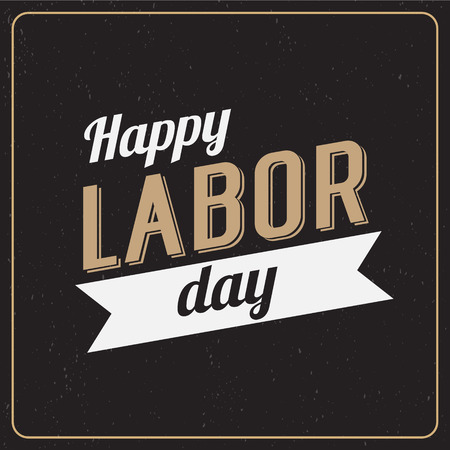 labour: Vector Illustration Labor Day a national holiday of the United States. American Happy Labor Day design poster.
