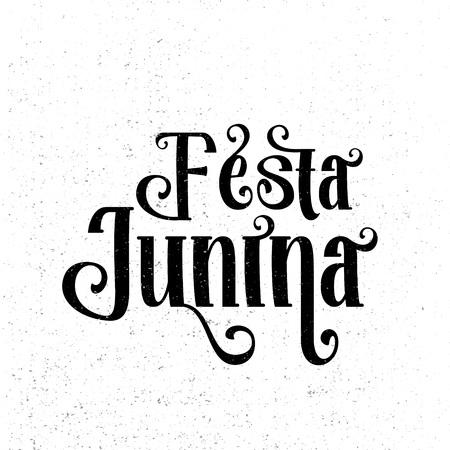 latin american: Festa Junina. Traditional Brazil June festival party - Midsummer holiday. Latin American holiday, the inscription in Portuguese Festa Junina. Vector   Illustration