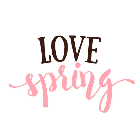 say hello: Love Spring - Hand drawn inspirational quote. Spring Vector typography design element isolated. Love Spring Brush lettering quote. Good for poster, cards. Housewarming hand lettering spring quote