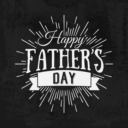 Happy Fathers Day Retro calligraphic design element. Happy Fathers Day Vintage Typographical Chalkboard Background. Happy Fathers Day retro chalk label with light rays. Vector illustration. Illustration